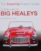 Austin-Healey Big Healeys 1953 to 1967
