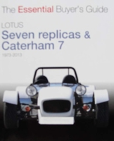 Lotus Seven replicas & Caterham 7 1973 to 2013