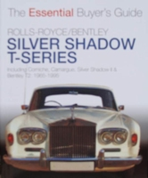 Rolls-Royce Silver Shadow & Bentley T-Series 1965 to 1995