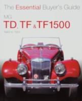 MG TD, TF & TF1500 - 1949 to 1955