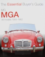 MG - MGA 1955-1962 - The Essential Buyer's Guide