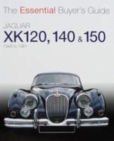 Jaguar XK 120, 140 & 150 - 1948 to 1961