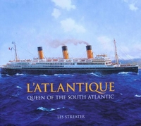 L'Atlantique - Queen of the South Atlantic