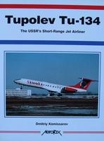 Tupolev Tu-134 - The USSR's Short-Range Jet Airliner
