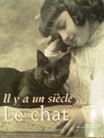Il y a un siècle ... Le Chat