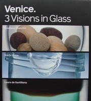 Venice - 3 Visions in Glass