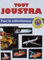 Tout Joustra - Pour le Collectionneur