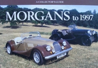 Morgans to 1997: - A Collector's Guide