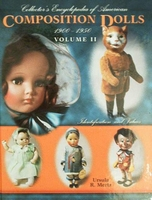 Encycl. of American Composition Dolls 1900-1950 Volume II