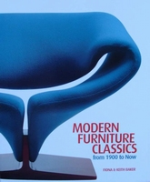 Modern Furniture Classics - From 1900 to Now