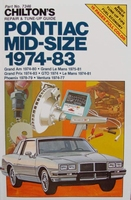 Chilton's repair & tune-up guide - Pontiac Mid-Size 1974-83