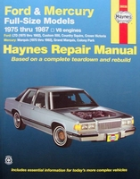 Haynes Repair Manual : Ford and Mercury Full-Size 1975-1987