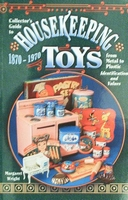 Collector's Guide to Housekeeping Toys from Metal to Plastic
