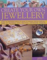 Create Your Own Jewelery