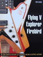 Flying V, Explorer, Firebird