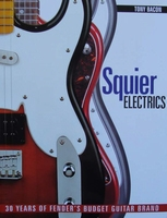 Squier Electrics - 30 Years of Fenders Budget Guitar Brand