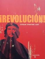 Revolucion! - Cuban Poster Art