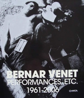 Bernar Venet Performances, etc. 1961-2006