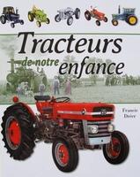 Tracteurs de notre enfance
