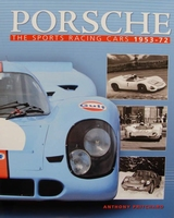 Porsche - The Sports Racing Cars 1953-1972