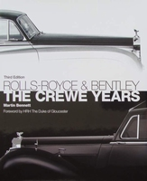 Rolls-Royce and Bentley - The Crewe Years