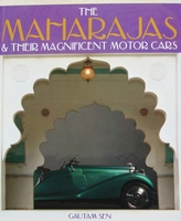 The Maharajas & Their Magnificent Motor Cars