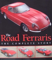 The Road Ferraris - The Complete Story