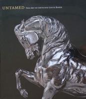 Untamed - The Art of Antoine-Louis Barye