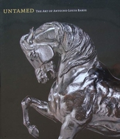 Untamed - The Art of Antoine-Louis Barye