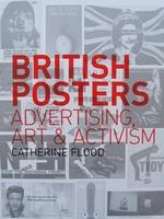 British Posters - Advertising, Art & Activism