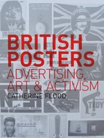 British Posters - Advertising, Art & Activism
