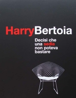 Harry Bertoia - it All Started with a Chair