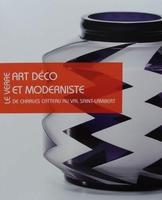 Le Verre Art Deco et Moderniste