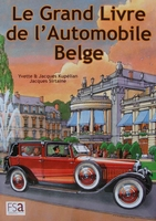Le grand livre de l'automobile Belge