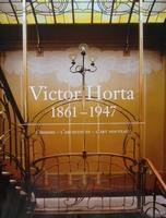 Victor Horta 1861 - 1947