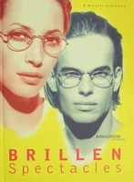 Brillen - Spectacles From Utility to Cult Object