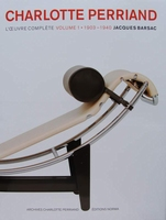 Charlotte Perriand - L'oeuvre complète. Volume 1 - 1903-1940