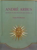 André Arbus - Architecte-Décorateur des années 40