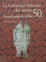 La céramique française des années 50