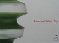Emmanuel Babled: Toys