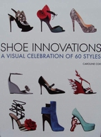 Shoe Innovations - A Visual Celebration of 60 Styles