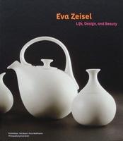 Eva Zeisel - Life, Design, and Beauty