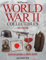 World War II Collectibles - Identification and Price Guide