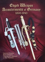 Edged Weapon Accouterments of Germany 1800 - 1945