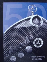 Mercedes-Benz Club America - 50 Years of History 1956-2006