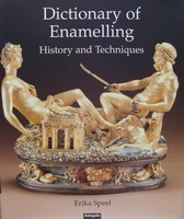Dictionary of Enamelling - History and Techniques