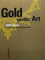 Goldsmiths' Art - 5000 Years of Jewelry and Hollowware