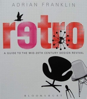 Retro - A Guide to the Mid-20th Century Design Revival
