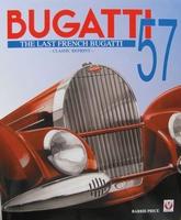 Bugatti 57 – The Last French Bugatti