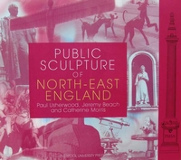 Public Sculpture of North-east England